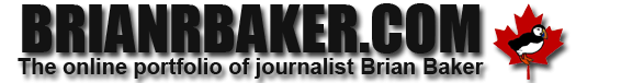 The online portfolio of Toronto-based journalist Brian Baker